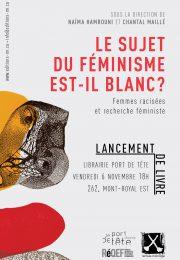 « Le sujet du féminisme est-il blanc? Femmes racisées et recherche féministe »